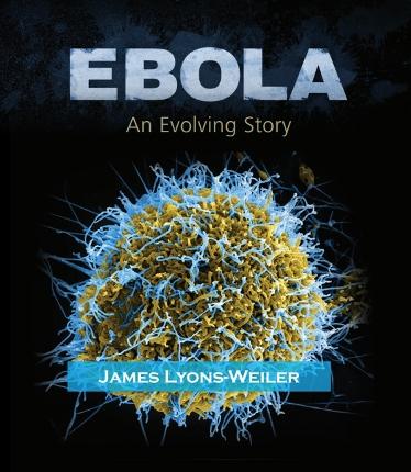 Ebola: An Evolving Story (WorldScientific)